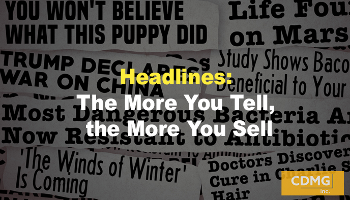 Headlines: The More You Tell, the More You Sell