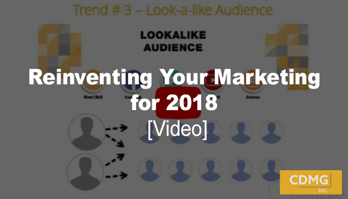 Reinventing Your Marketing for 2018 [video]