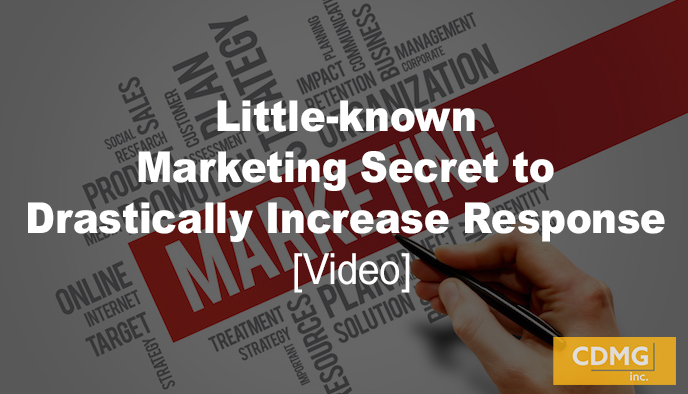 Little-known Marketing Secret to Drastically Increase Response [video]