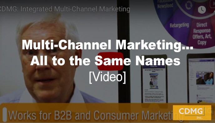 Multi-Channel Marketing…All to the Same Names [video]