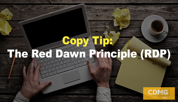 Copy Tip: The Red Dawn Principle (RDP)
