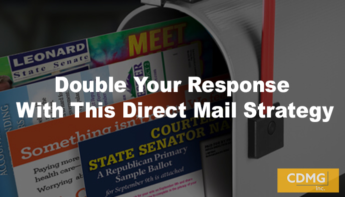 Double Your Response With This Direct Mail Strategy