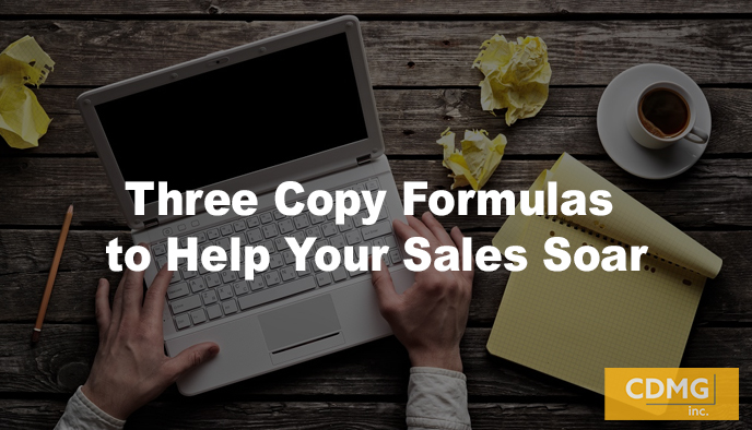 Three Copy Formulas to Help Your Sales Soar