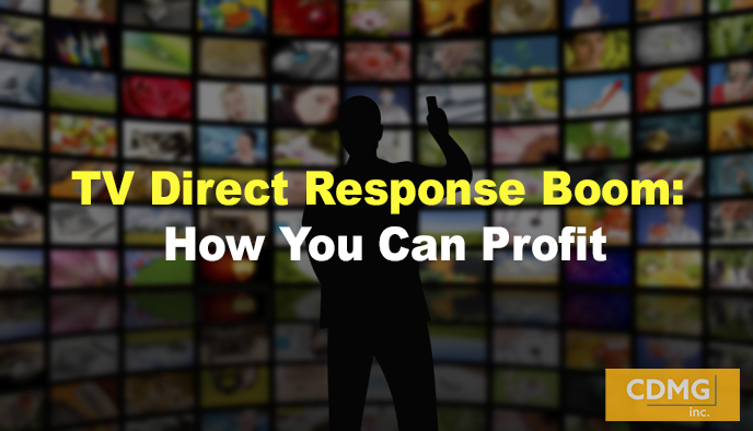 TV Direct Response Boom: How You Can Profit