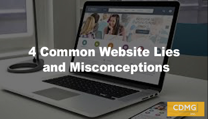 4 Common Website Lies and Misconceptions