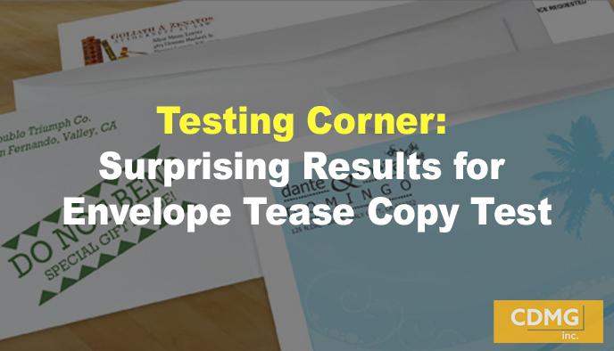 Testing Corner: Surprising Results for Envelope Tease Copy Test
