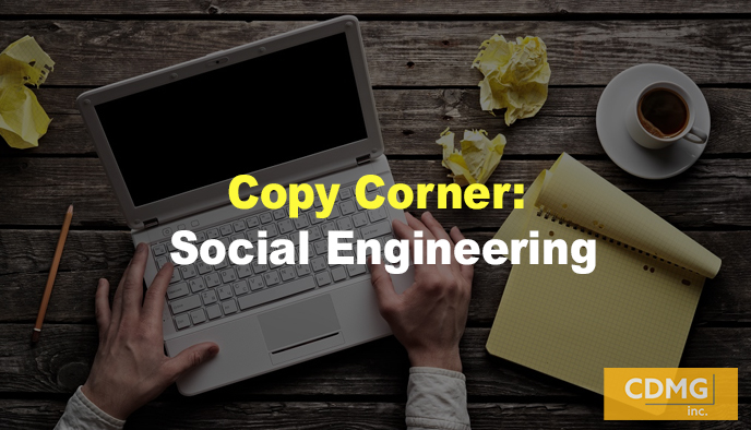 Copy Corner: Social Engineering