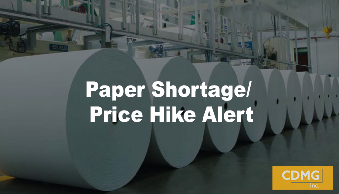 Paper Shortage/ Price Hike Alert