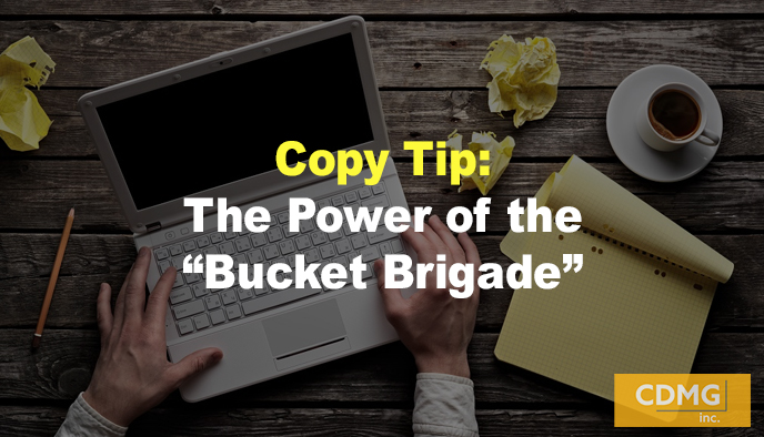 "Copy Tip: The Power of the ""Bucket Brigade"""