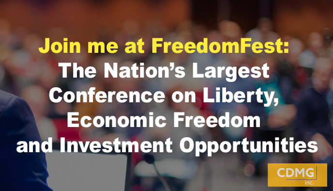 Join me at FreedomFest: The Nation's Largest Conference on Liberty, Economic Freedom and Investment Opportunities