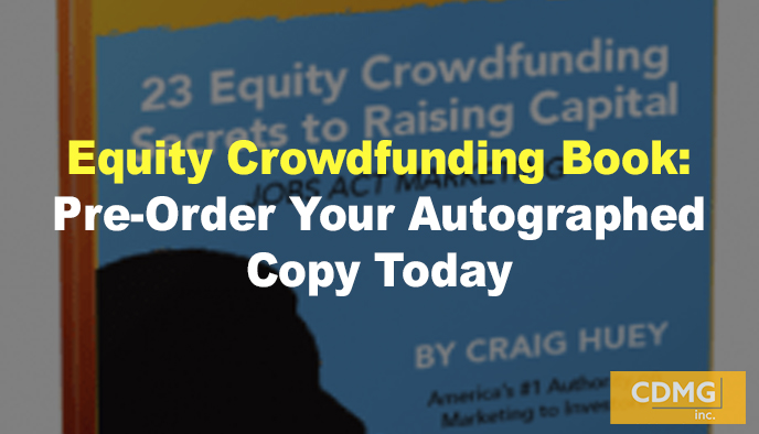 Equity Crowdfunding Book: Pre-Order Your Autographed Copy Today