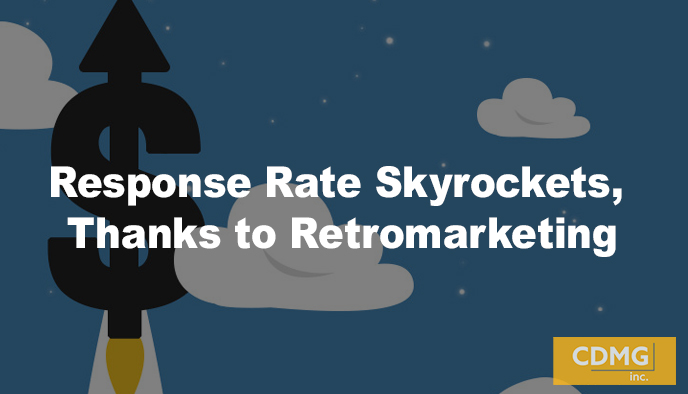 Response Rate Skyrockets, Thanks to Retromarketing