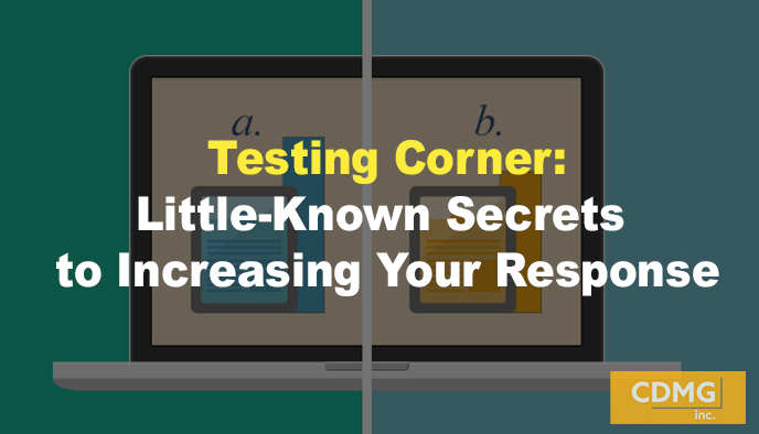 Testing Corner: Little-Known Secrets to Increasing Your Response