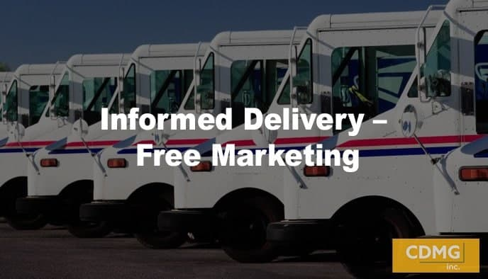 Informed Delivery – Free Marketing