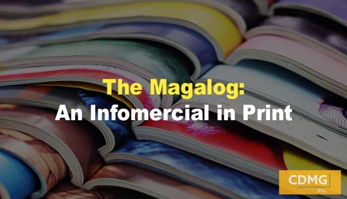 The Magalog: An Infomercial in Print