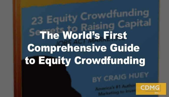 The World's First Comprehensive Guide to Equity Crowdfunding
