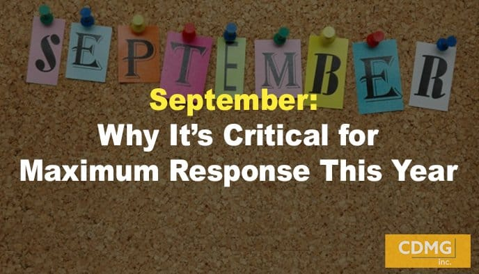 September: Why It's Critical for Maximum Response This Year