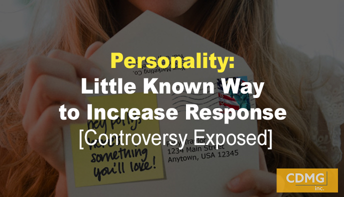 Personality: Little Known Way to Increase Response [Controversy Exposed]