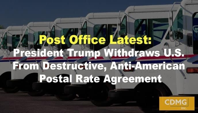 Post Office Latest: President Trump Withdraws U.S. From Destructive, Anti-American Postal Rate Agreement