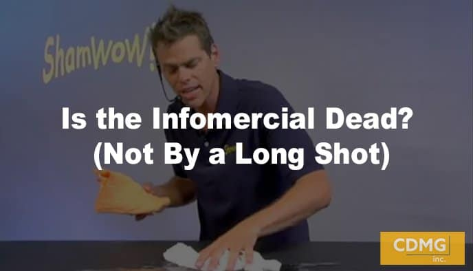 Is the Infomercial Dead? (Not By a Long Shot)