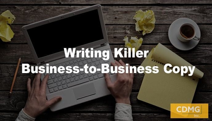 Writing Killer Business-to-Business Copy