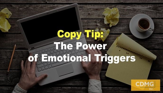 Copy Tip: The Power of Emotional Triggers