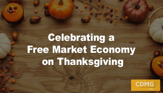 Celebrating a Free Market Economy on Thanksgiving