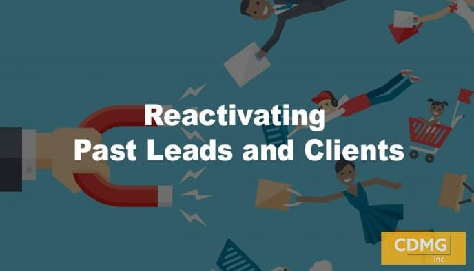 Reactivating Past Leads and Clients