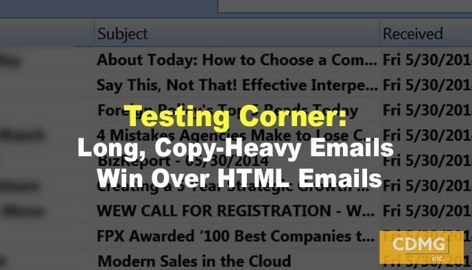 Testing Corner: Long, Copy-Heavy Emails Win Over HTML Emails