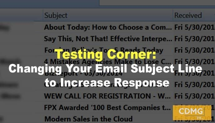 Testing Corner: Changing Your Email Subject Line to Increase Response