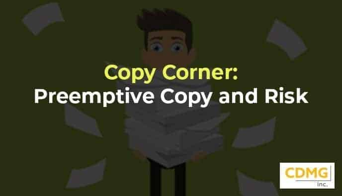 Copy Corner: Preemptive Copy and Risk