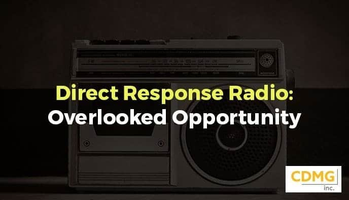 Direct Response Radio: Overlooked Opportunity