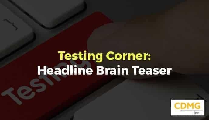 Testing Corner: Headline Brain Teaser