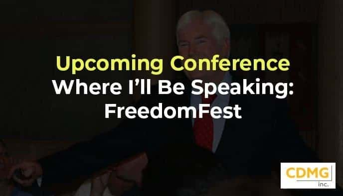 Upcoming Conference Where I'll Be Speaking: FreedomFest