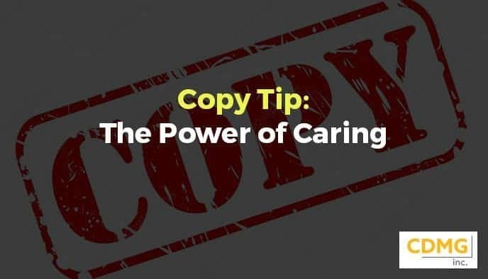 Copy Tip: The Power of Caring