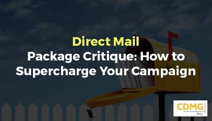 Direct Mail Package Critique: How to Supercharge Your Campaign