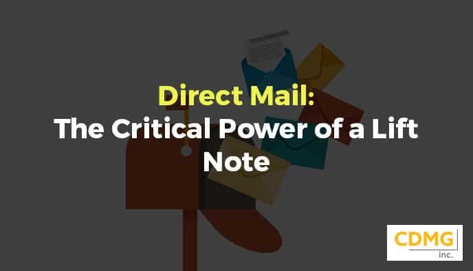 Direct Mail: The Critical Power of a Lift Note