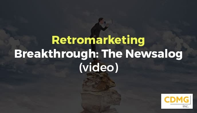 Retromarketing Breakthrough: The Newsalog (video)