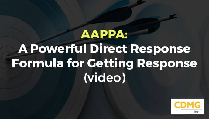 AAPPA: A Powerful Direct Response Formula for Getting Response (video)