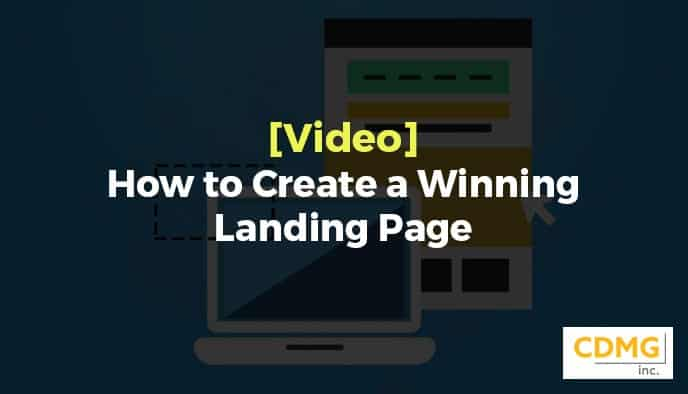 [Video] How to Create a Winning Landing Page